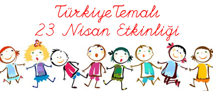 Türkiye Temalı 23 Nisan Çalışması