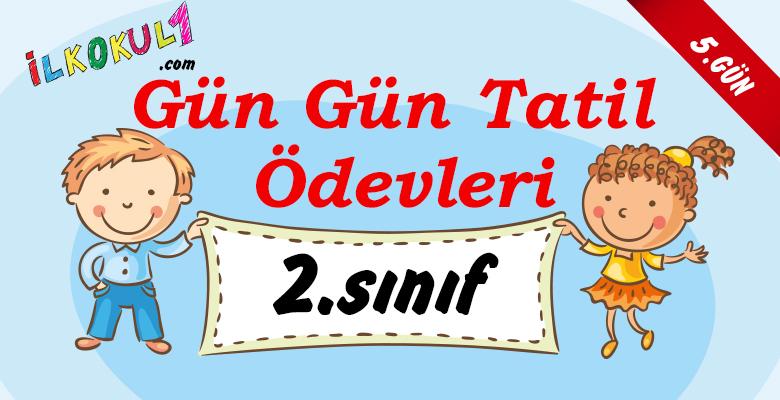 2016-2017 2. Sınıf Gün Gün 1. Dönem Tatil Ödevleri (5. GÜN)