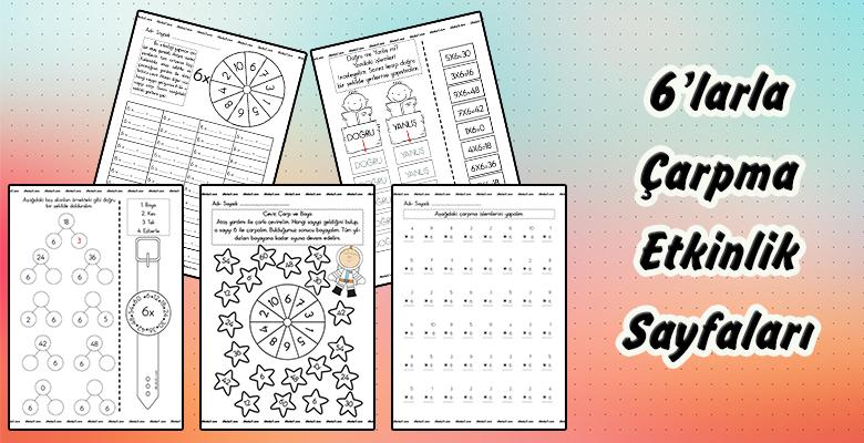 2. Sınıf 6'larla Çarpma Etkinlik Sayfaları
