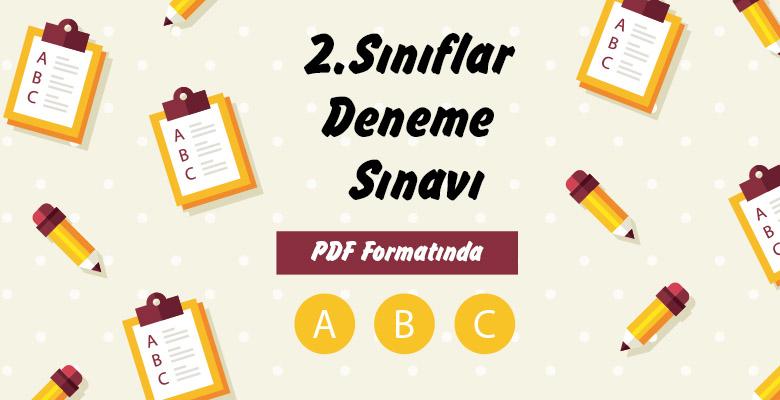 2. Sınıfar 2. Dönem 2. Genel Deneme Sınavı