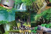 BELİRLİ GÜN VE HAFTALAR (ORMAN HAFTASI 21-26 MART )