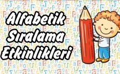1. Sınıf Alfabetik Sıralama Etkinlikleri