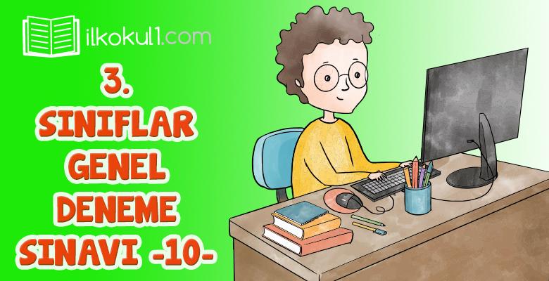 3. Sınıflar 2. Dönem 10. Online Deneme Sınavı