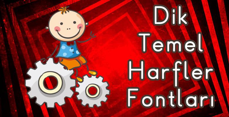 Dik Temel Harfler Fontları