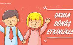 Okula Dönüş Etkinlikleri