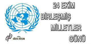 Belirli Günler ve Haftalar (Birleşmiş Milletler Günü 24 Ekim)
