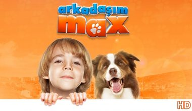 """""""Arkadaşım Max"""" Çocuk Filmi"""