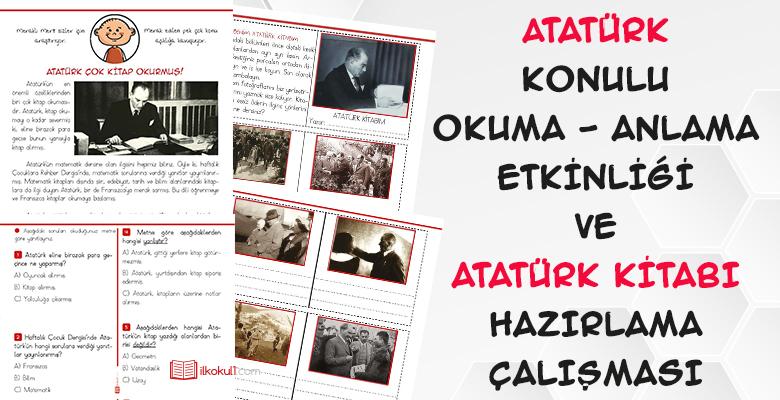 Atatürk Konulu Okuma Anlama ve Atatürk Kitabı Çalışması