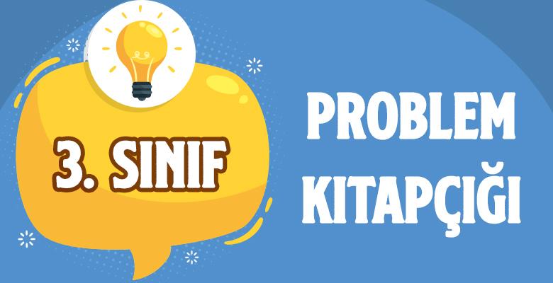 3. SINIF PROBLEM KİTAPÇIĞI 3