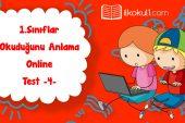 1. Sınıf Okuduğunu Anlama Online Test -4-