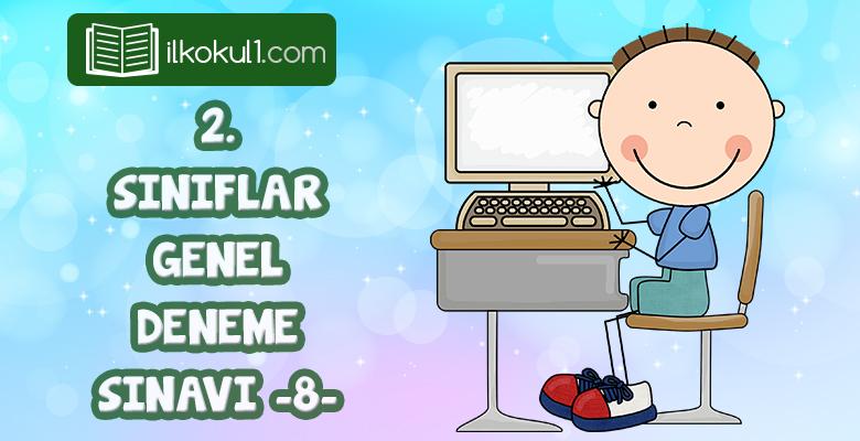 2. Sınıflar 2. Dönem 8. Online Deneme Sınavı