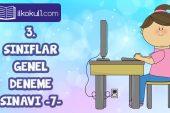 3. Sınıflar 2. Dönem 7. Online Deneme Sınavı