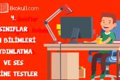4. Sınıf Fen Bilimleri Aydınlatma ve Ses Online Testler
