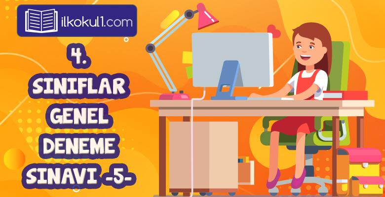 4. Sınıflar 2. Dönem 5. Online Deneme Sınavı