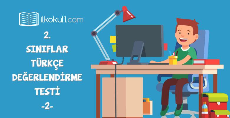 2. Sınıf Türkçe Online Değerlendirme Testi -2-