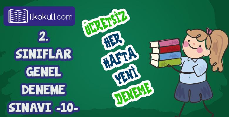 2. Sınıflar 2. Dönem 10. Online Deneme Sınavı