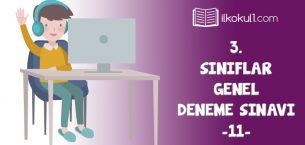 3. Sınıflar 2. Dönem 11. Online Deneme Sınavı