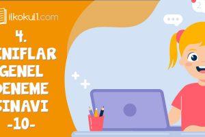 4. Sınıflar 2. Dönem 10. Online Deneme Sınavı