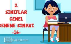 2. Sınıflar 2. Dönem 16. Online Deneme Sınavı