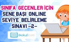 3. Sınıfa Geçenler İçin Sene Başı Seviye Belirleme Sınavı -2-