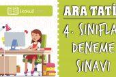4. Sınıflar -Ara Tatil Deneme Sınavı-