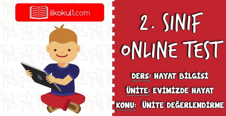 2. Sınıf Hayat Bilgisi -EVİMİZDE HAYAT-  Online Test