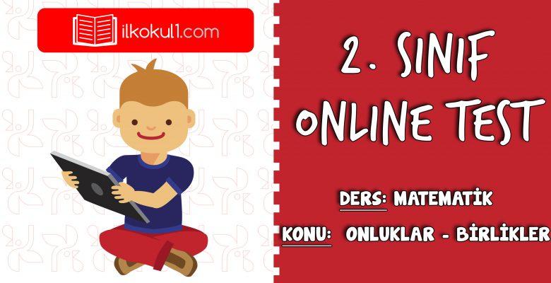 2. Sınıf Matematik -ONLUKLAR ve BİRLİKLER- Online Test