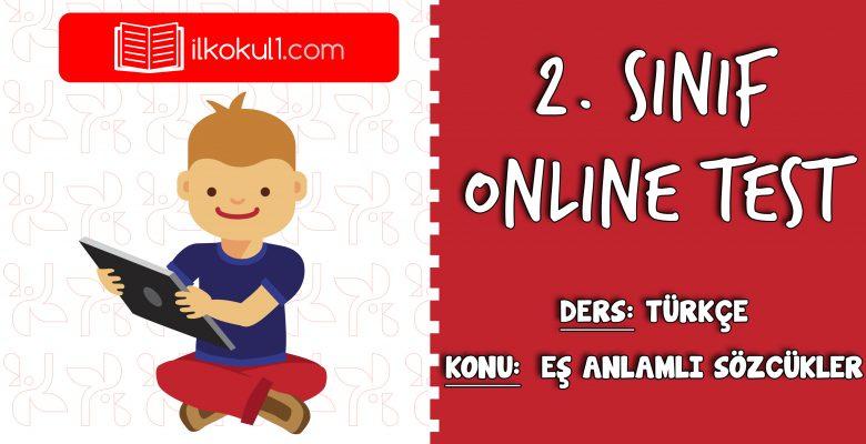 2. Sınıf Türkçe -EŞ ANLAMLI SÖZCÜKLER 1- Online Test
