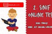 2. Sınıf Türkçe -ZIT ANLAMLI SÖZCÜKLER 2- Online Test