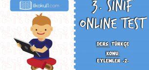 3. Sınıf Türkçe -EYLEMLER 2- Online Test