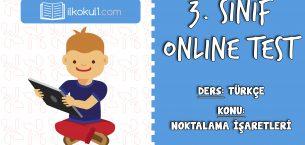 3. Sınıf Türkçe -NOKTALAMA İŞARETLERİ- Online Test