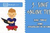 3. Sınıf Türkçe -ATASÖZLERİ ve DEYİMLER- Online Test