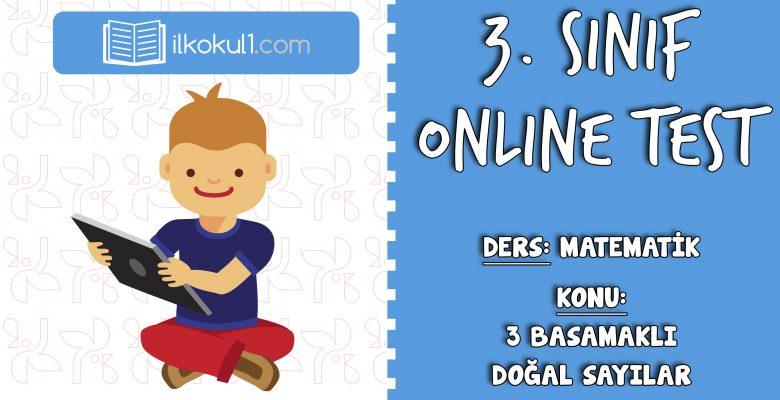 3. Sınıf Matematik -3 BASAMAKLI DOĞAL SAYILAR- Online Test