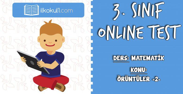 3. Sınıf Matematik -ÖRÜNTÜLER 2- Online Test