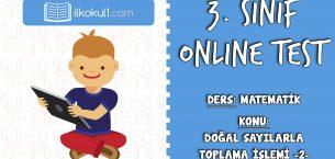 3. Sınıf Matematik -DOĞAL SAYILARLA TOPLAMA İŞLEMİ 2- Online Test