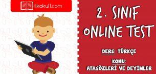 2. Sınıf Türkçe -ATASÖZLERİ VE DEYİMLER- Online Test