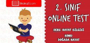 2. Sınıf Hayat Bilgisi -DOĞADA HAYAT- Online Test