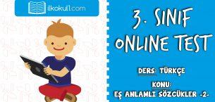 3. Sınıf Türkçe -EŞ ANLAMLI KELİMELER 2- Online Test