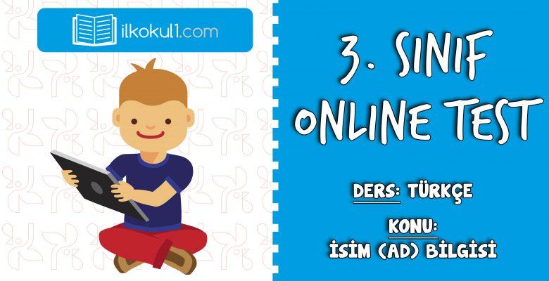 3. Sınıf Türkçe -AD (İSİM) BİLGİSİ- Online Test