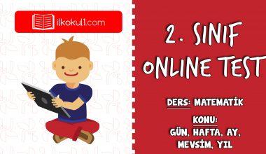 2. Sınıf Matematik -GÜN, HAFTA, AY, MEVSİM, YIL- Online Test