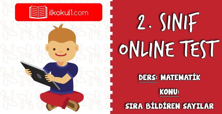 2. Sınıf Matematik -SIRA BILDIREN SAYILAR- Online Test
