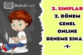 3. Sınıflar 2. Dönem Online Genel Deneme Sınavı -1-