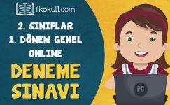 2. Sınıflar 1. Dönem Online Genel Deneme Sınavı
