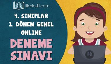 4. Sınıflar 1. Dönem Online Genel Deneme Sınavı