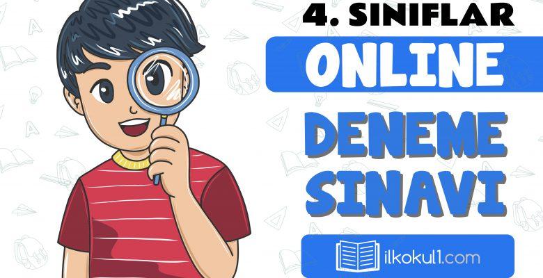 4. Sınıflar 2. Dönem Online Genel Deneme Sınavı -4-