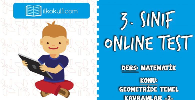 3. Sınıf Matematik -GEOMETRİDE TEMEL KAVRAMLAR -2- Online Test