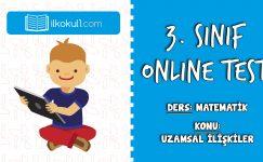 3. Sınıf Matematik -UZAMSAL İLİŞKİLER- Online Test