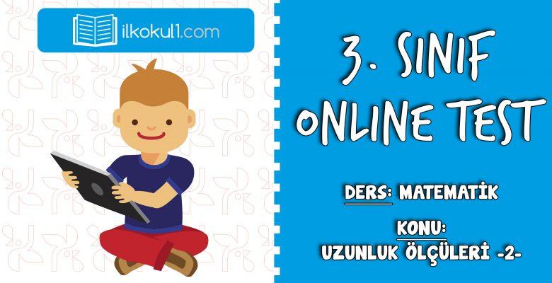 3. Sınıf Matematik -UZUNLUK ÖLÇÜLERİ 2- Online Test