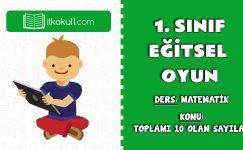 1. SINIF EĞİTSEL OYUN -TOPLAMI 10 OLAN SAYILAR-