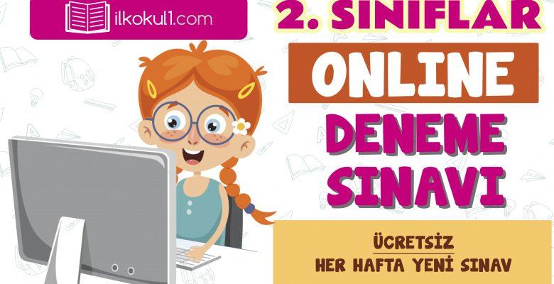 2. Sınıflar 2. Dönem Online Genel Deneme Sınavı -13-